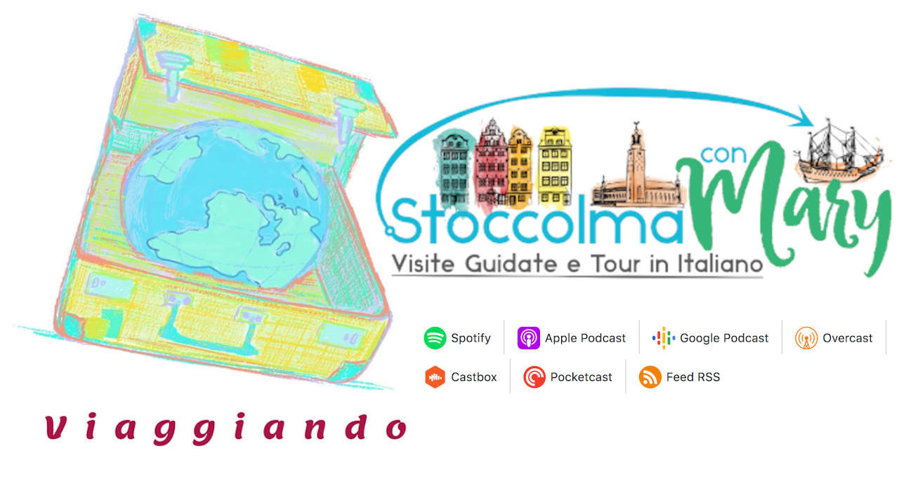 A Stoccolma con Mary, l'intervista del Podcast viaggiando